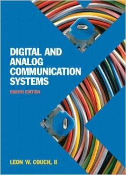 Couch: Leon W. Couch II, Digital & Analog Communication Systems, 8th Ed., Prentice Hall (ISBN 9780132915380)